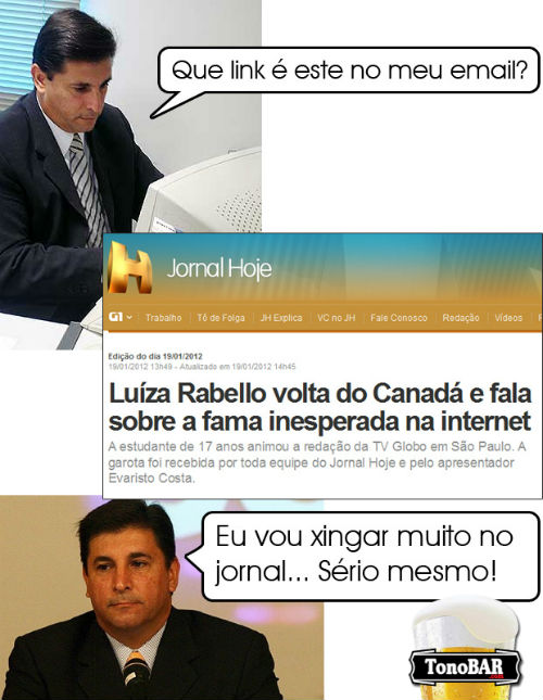 xingo muito triste meme luiza canada jornal critica carlos nascimento bravo bbb  fail  Carlos Nascimento no aguentou ver a Luiza no Jornal hoje e xingou muito no jornal!